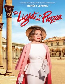 Renee-Fleming-stars-in-multi-Tony-winning-musical-The-Light-in-the-Piazza