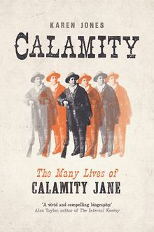 BOOK-REVIEW-Calamity-The-Many-Lives-of-Calamity-Jane